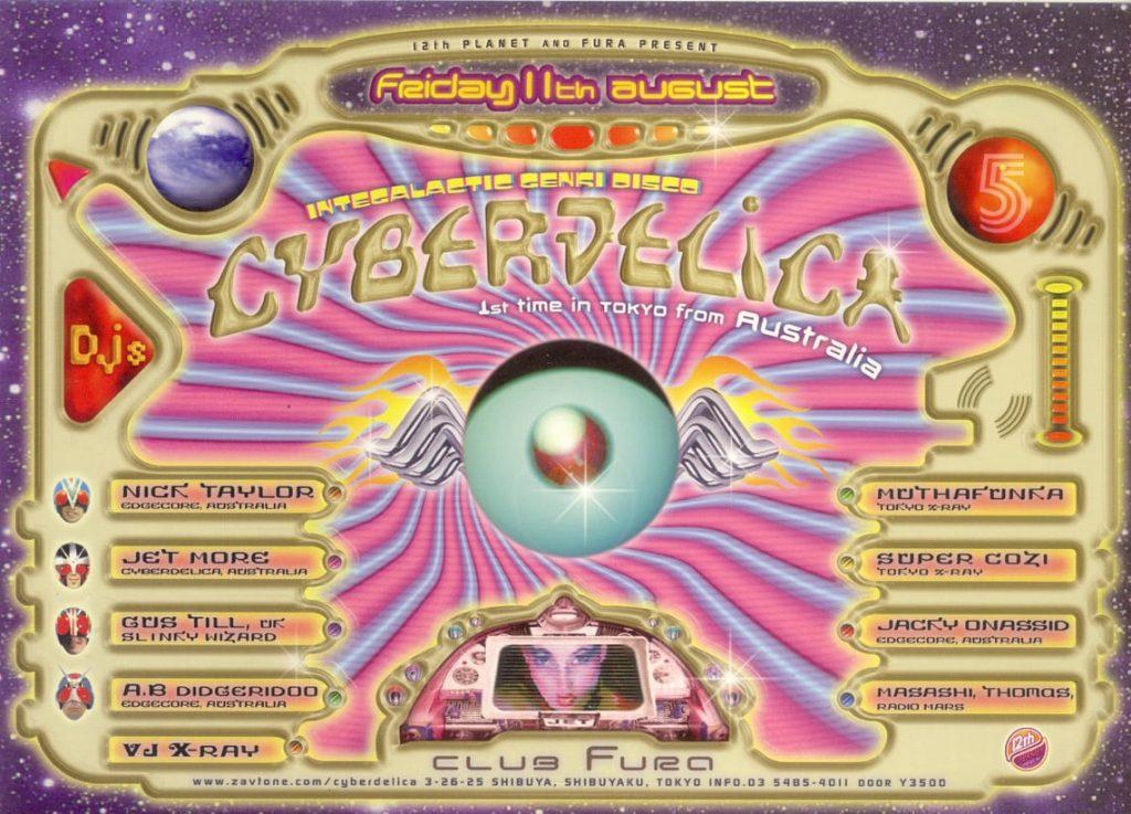 Cyberdelica flyer - Tsuyoshi Suzuki, Nick Taylor, Andrew Till, Supercozi / Design by Manabu Endo & Kent