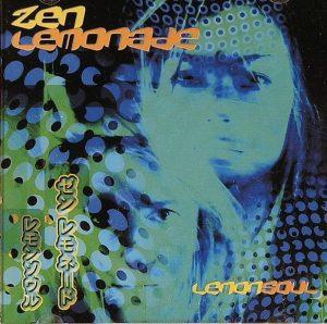 Zen Lemonade 1st album ' Lemon Soul ' 2002