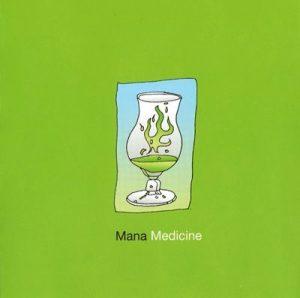 Chillout compilation ' Mana Medicine '